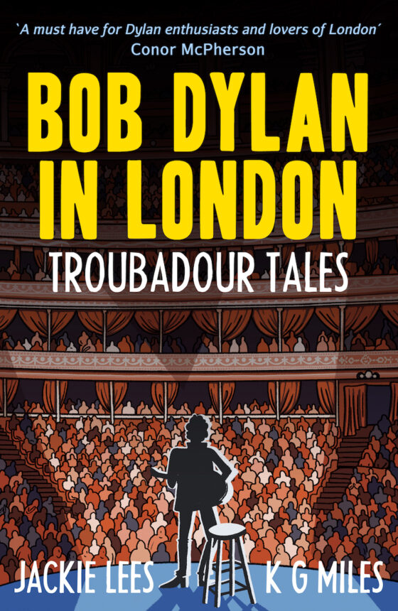 "Tales of Bob Dylan in London - ""Insightful and different"""
